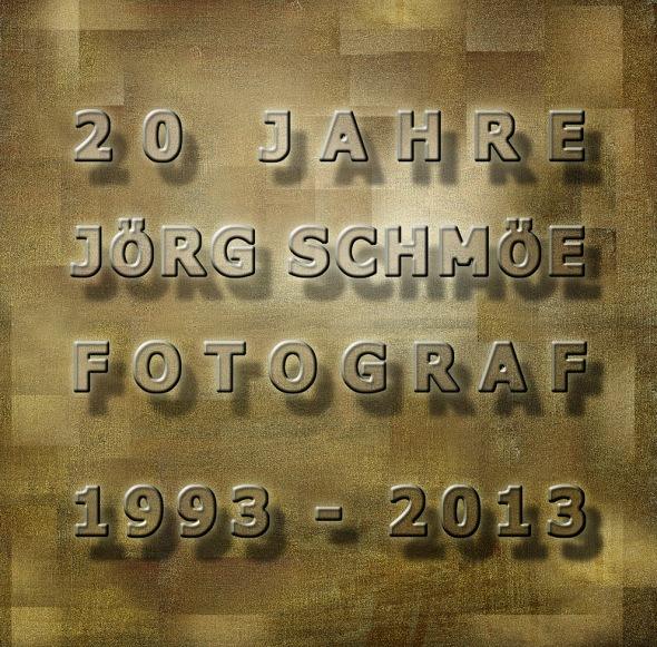 20 Jahre Joerg Schmoee Fotograf